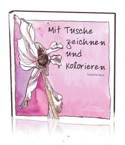 Cover von meinem Buch mit Tusche zeichnen und kolorieren - Susanne Haun