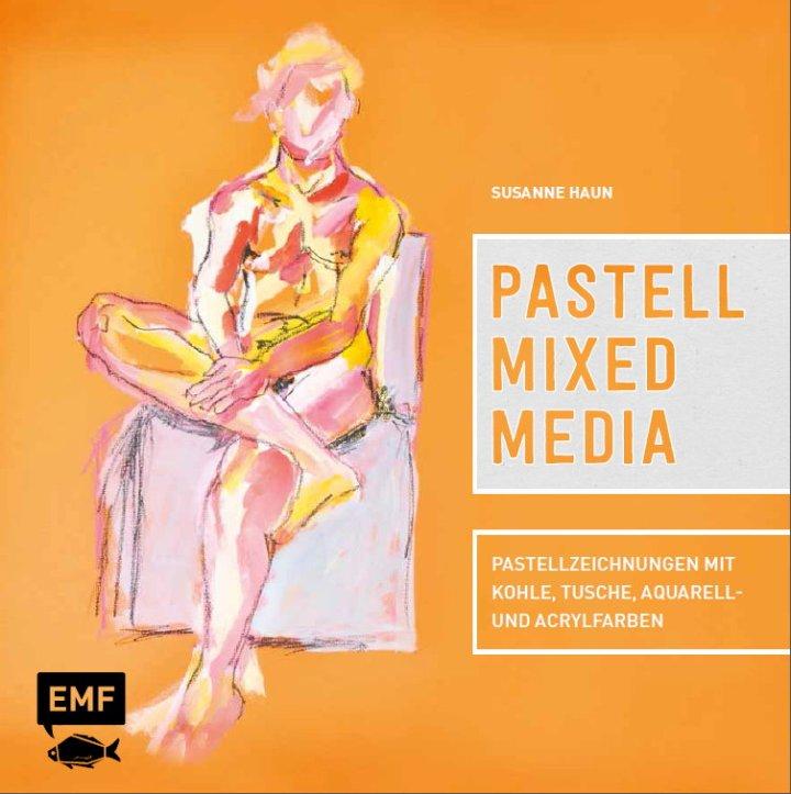 Cover Susanne Haun Pastell Mixed Media (c) Edition Michael Fischer Verlag