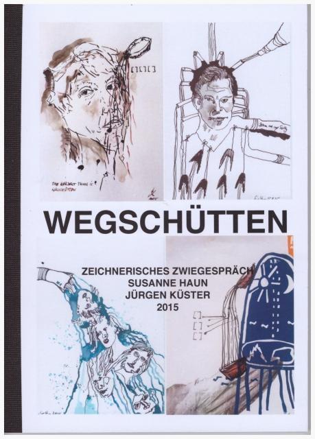 Cover der Publikation Wegschütten (c) Susanne Haun und Jürgen Küster