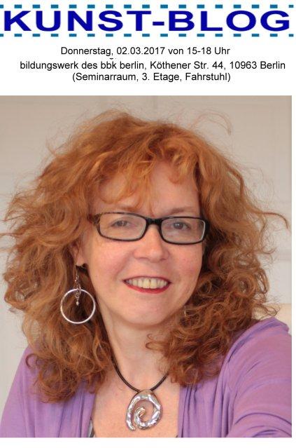 Kunstblog - Künstler/innendarstellung - Kontakte knüpfen mit dem eigenen Blog - Dozentin Susanne Haun