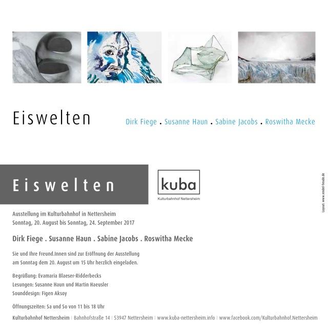 Einladung Ausstellung Eiswelten Kulturbahnhof Nettersheim Susanne Haun Roswitha Mecke Dirk Fliege Sabine Jacobs