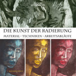 Susanne Haun - Die Kunst der Radierung