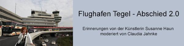 Banner für Rundmail Gespräch Flughafen Tegel (c) Susanne Haun