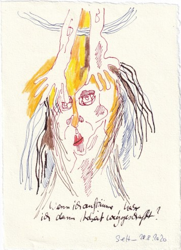 Tagebucheintrag 28.08.2020, Wenn ich aufräume, wird dann meine Arbeit weniger, 20 x 15 cm, Tinte und Buntstift auf Silberburg Büttenpapier, Zeichnung von Susanne Haun (c) VG Bild-Kunst, Bonn 2020
